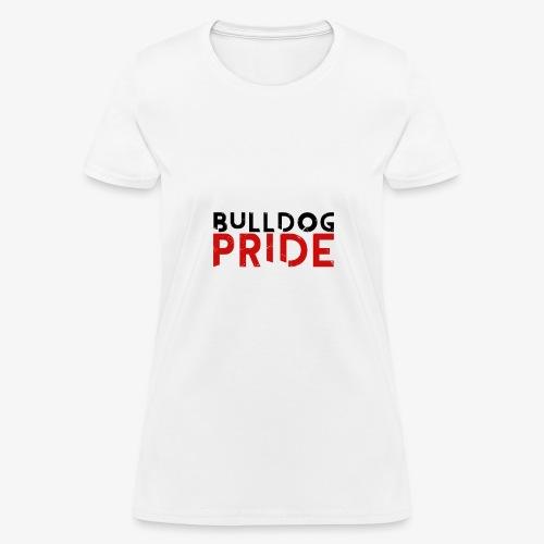 Bulldog Pride - Women's T-Shirt