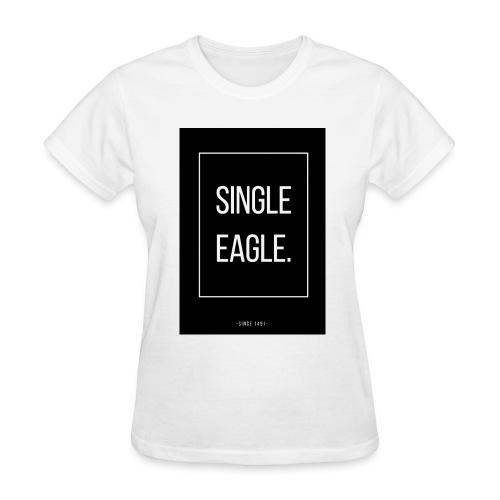 SINGLE EAGLE | MINGLE - Women's T-Shirt