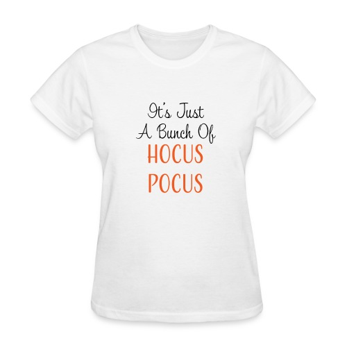 Just a Bunch of Hocus Pocus - Women's T-Shirt