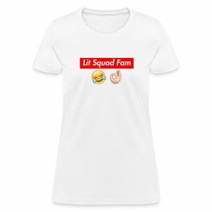 Lit Squad Fam - Women's T-Shirt