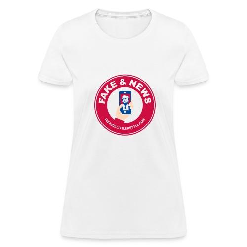 #FAKENEWS Classic - Women's T-Shirt