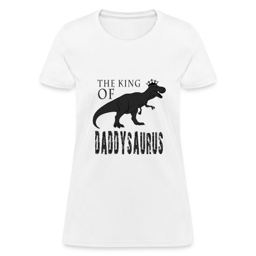Fathers Day Daddysaurus - Women's T-Shirt