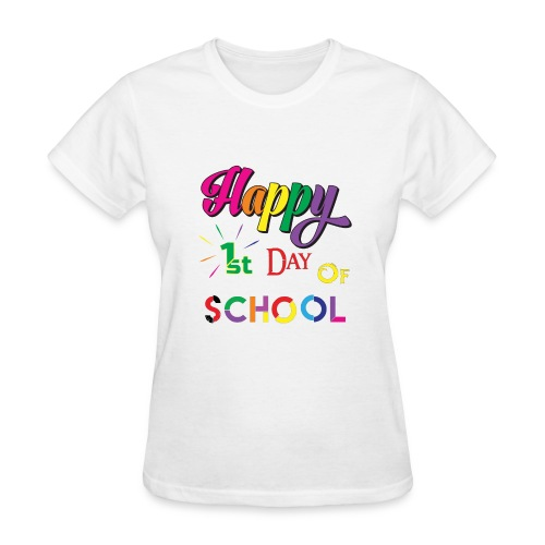 Happy first day of school - Women's T-Shirt