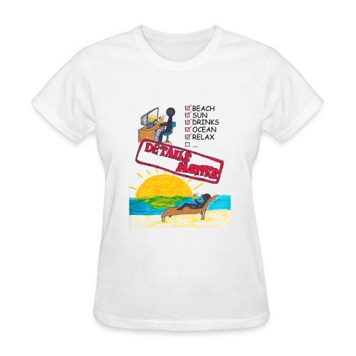 Details Matter Beach Edition - Women's T-Shirt