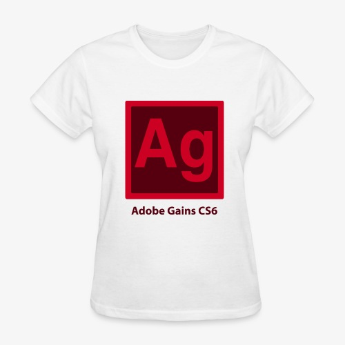 adobe gains - Women's T-Shirt