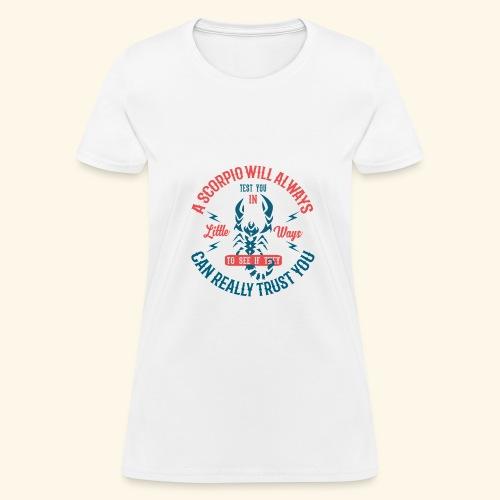 Scorpio Astrology October 23 - November 21 - Women's T-Shirt