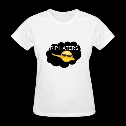Rip HatersV2 - Women's T-Shirt