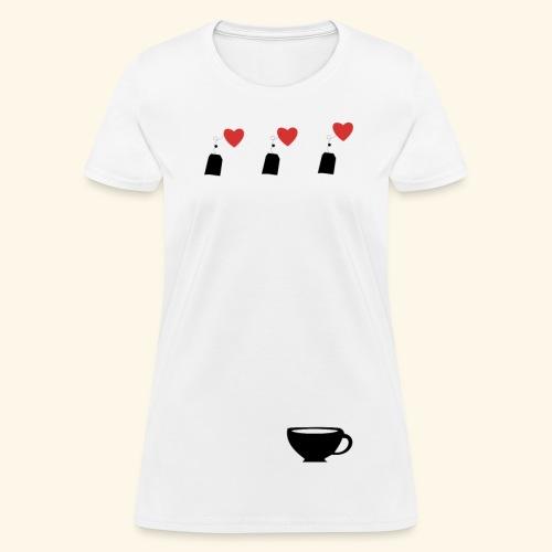Tea for the Heart - Women's T-Shirt