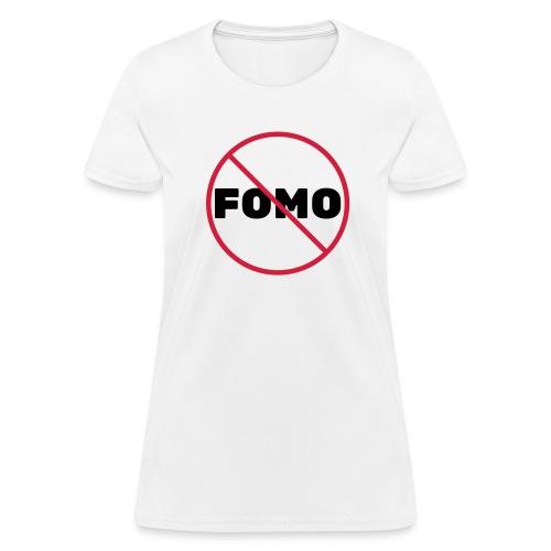 FOMO Prohibited - Women's T-Shirt