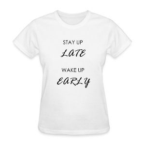 STAY UP LATE - Women's T-Shirt