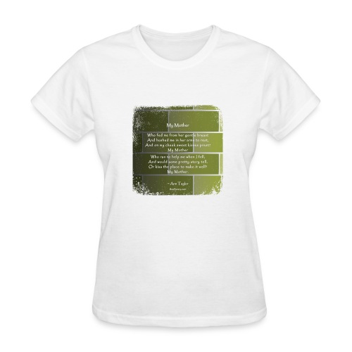 My Mother - Poetry Gifts - Distressed Wall - Women's T-Shirt
