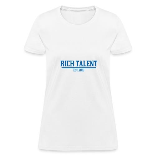 Rich Talent est.2018 - Women's T-Shirt