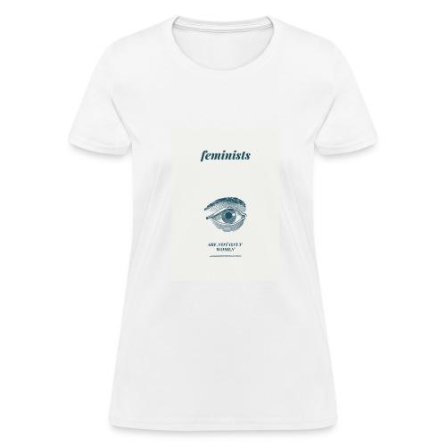 Feminist are not only women(2) - Women's T-Shirt