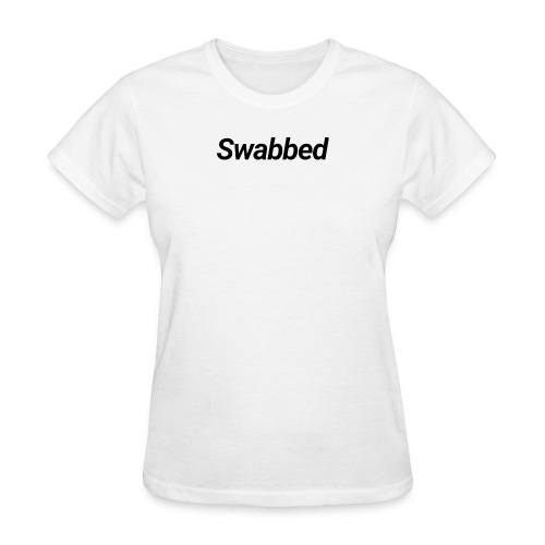Swabbed - Women's T-Shirt