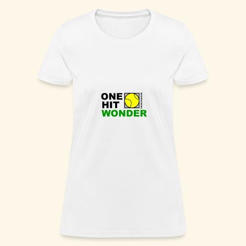 One Hit Wonder - Women's T-Shirt