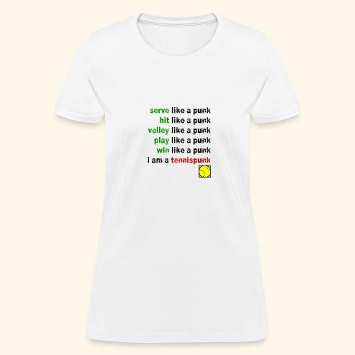 Play Like a Punk - Women's T-Shirt