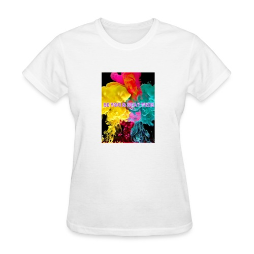 Be you - Women's T-Shirt