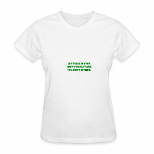 Pesky Bill Collectors - Women's T-Shirt