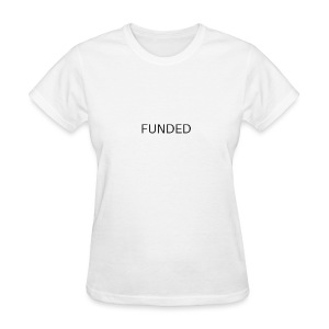 FUNDED Black Lettered T - Women's T-Shirt