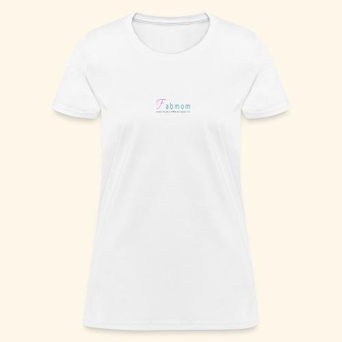 FabMom - Women's T-Shirt