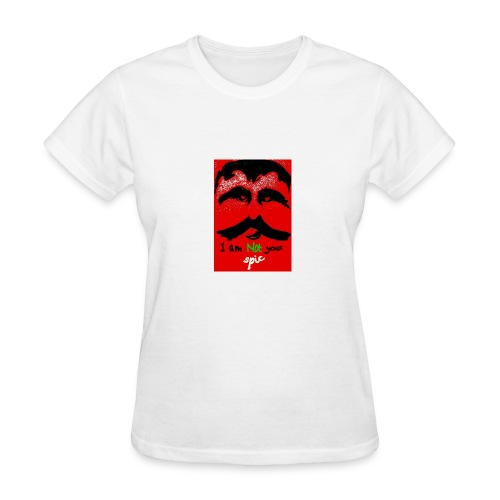 iam not your spic - Women's T-Shirt