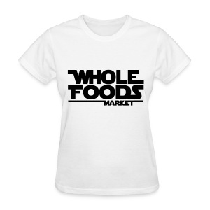 WHOLE_FOODS_STAR_WARS - Women's T-Shirt