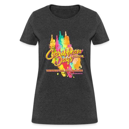Caribbean Days Festival = Hot! Hot! Hot! - Women's T-Shirt