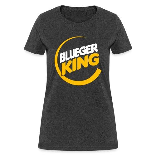 Blueger King - Women's T-Shirt