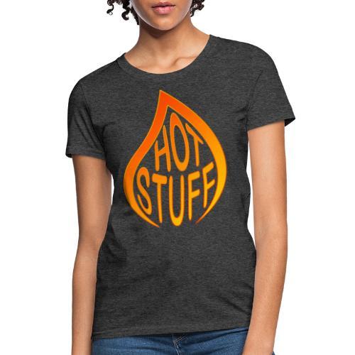 Hot Stuff Flame - Women's T-Shirt