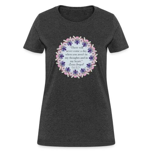 In My Heart - Women's T-Shirt