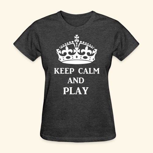 keepcalmplaywht - Women's T-Shirt
