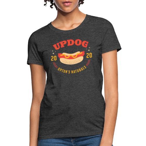 Updog by Upton's Naturals - Women's T-Shirt