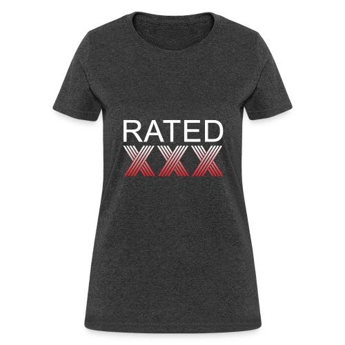 Rated XXX - Women's T-Shirt