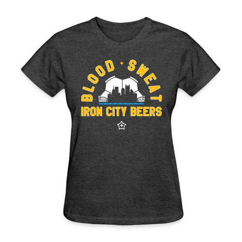 Blood, Sweat and Iron City Beers - Women's T-Shirt