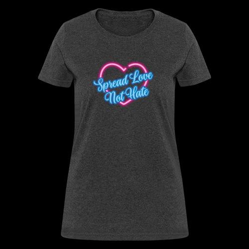 Spread Love Not Hate - Women's T-Shirt