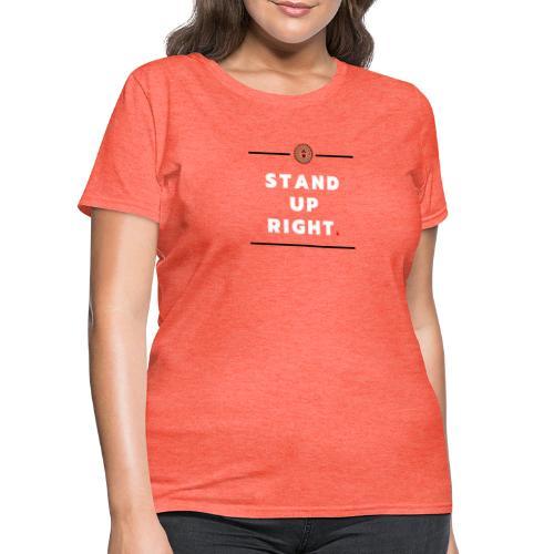 Stand up (White) - Women's T-Shirt