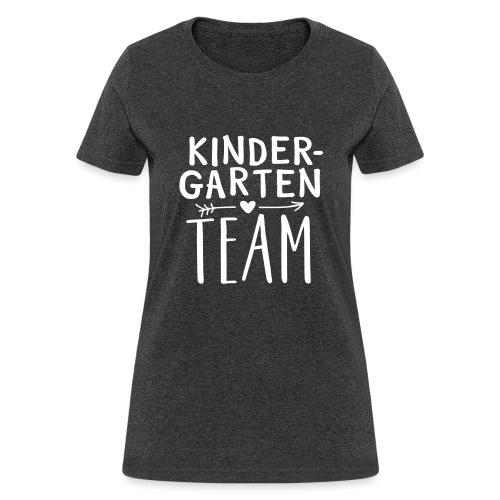 Kindergarten Team Teacher T-Shirts - Women's T-Shirt