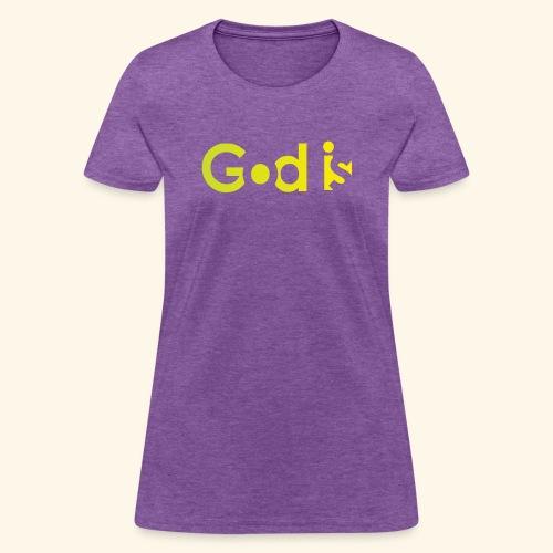 GOD IS #7 - Women's T-Shirt