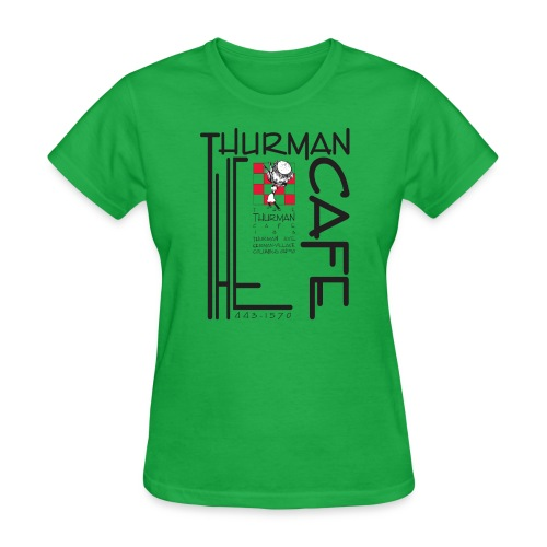 Thurman Cafe Traditional Logo - Women's T-Shirt