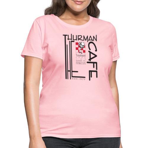 Thurman Cafe Traditional Logo - Women's T-Shirt