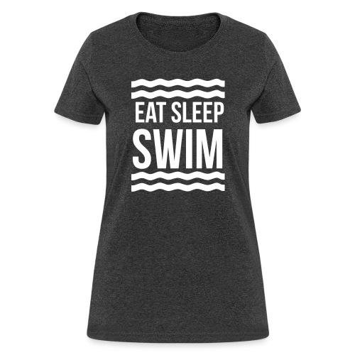 Eat Sleep Swim waves - Women's T-Shirt