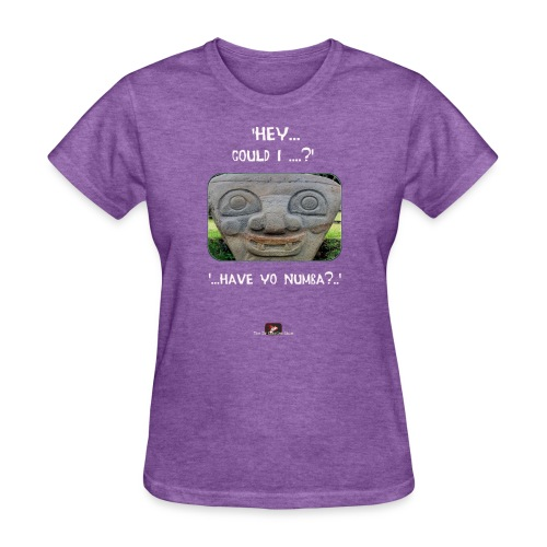 The Hey Could I have Yo Number Alien - Women's T-Shirt