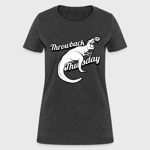 Throwback Thursday T-Rex - Women's T-Shirt