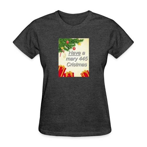 Have a Mary 445 Christmas - Women's T-Shirt