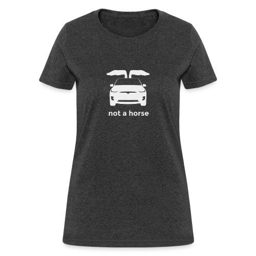 Not a horse MX - Women's T-Shirt