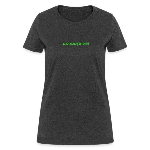 Go Skydive T-shirt/Book Skydive - Women's T-Shirt
