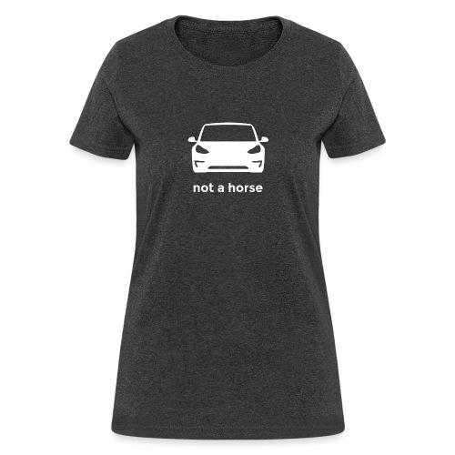 Not a horse M3 - Women's T-Shirt