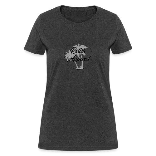 Relish Apparel - Women's T-Shirt