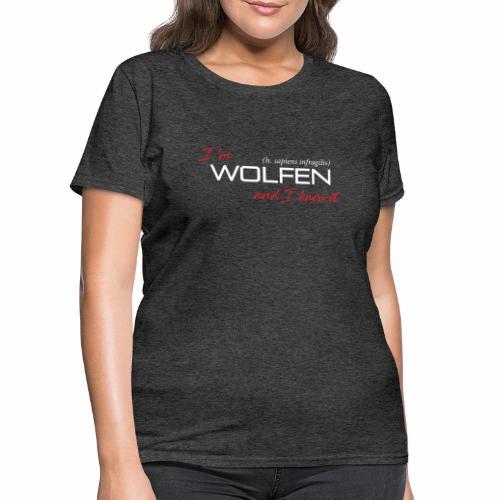 Front/Back: Wolfen Atitude on Dark - Adapt or Die - Women's T-Shirt