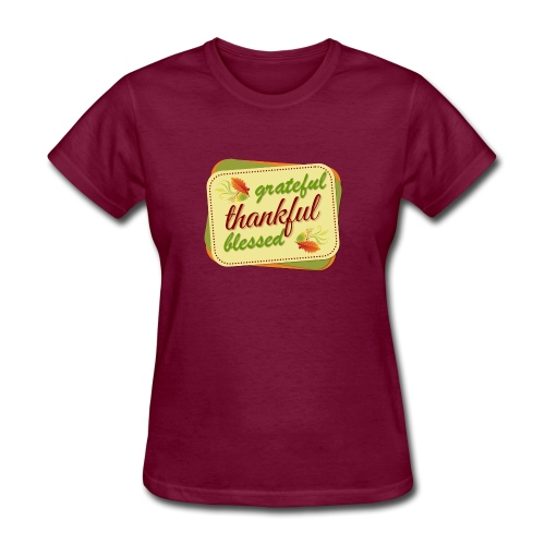 grateful thankful blessed - Women's T-Shirt